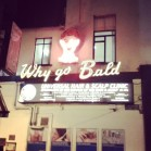 Why Go Bald sign in Dublin blog