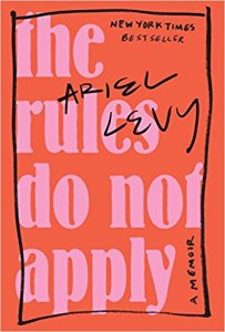 summer reads 2017 ariel levy the rules do not apply